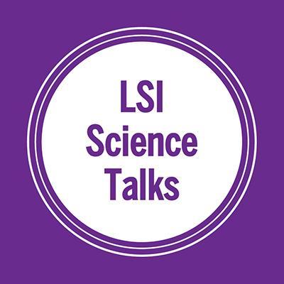 LSI Science Talks