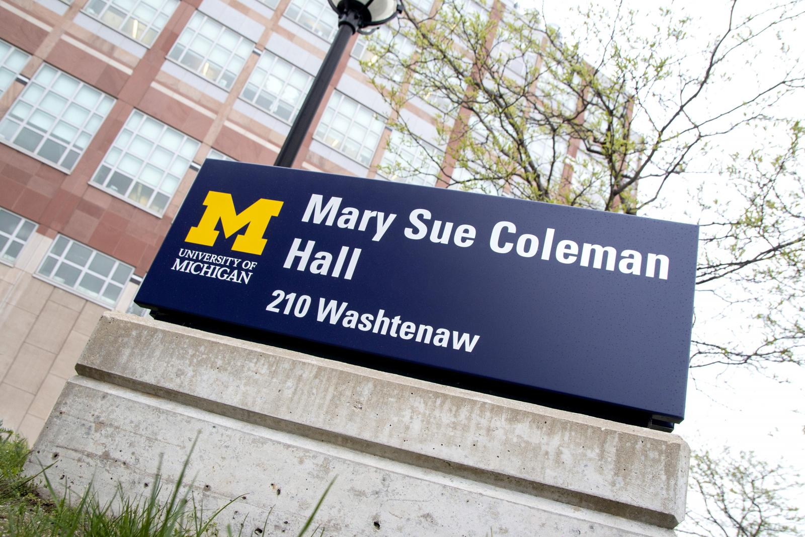 Sign with new building name, Mary Sue Coleman Hall